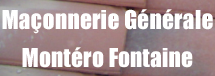 Ma�onnerie G�n�rale Montero Fontaine